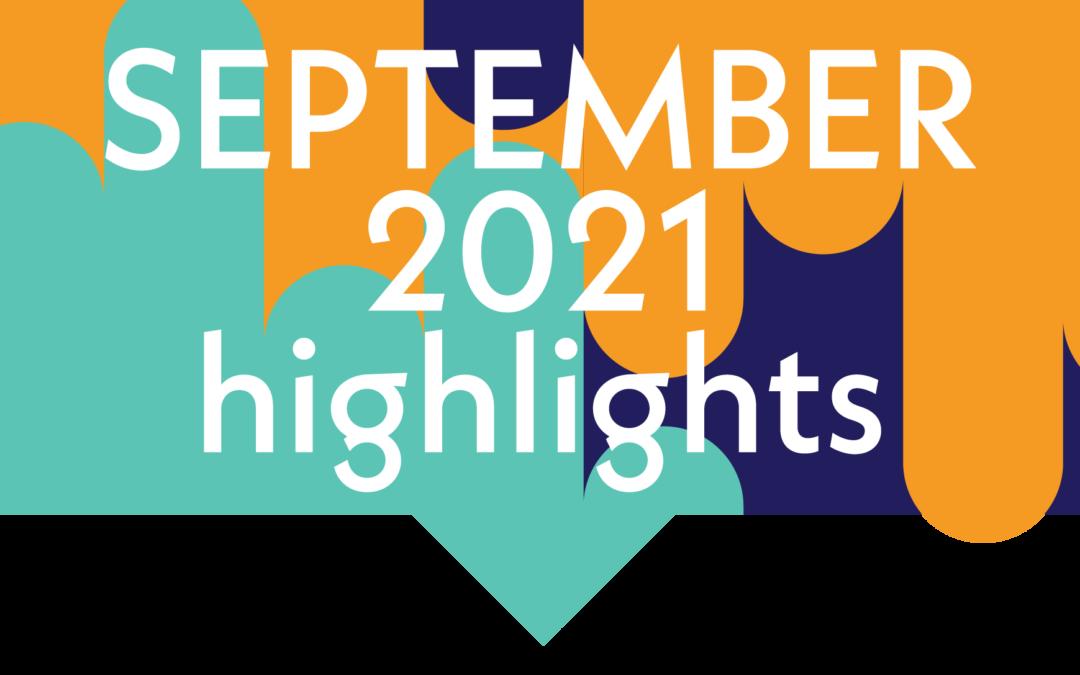 Watch the September 2021 Highlight Reel